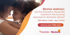 Image of Revive webinar: will the Domestic Abuse Bill transform the housing response to domestic abuse?